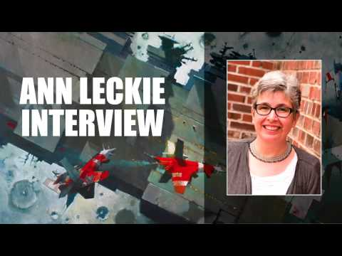 Interview with Ann Leckie, author of Ancillary Justice