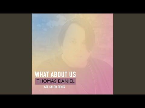 What About Us (Sol Calor Remix)