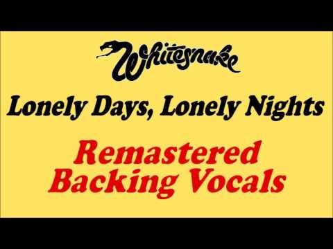 Whitesnake - Lonely Days, Lonely Nights - Enhanced Backing Vocals