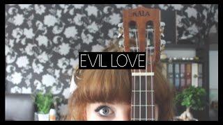 Evil love (cover)| OhBexie