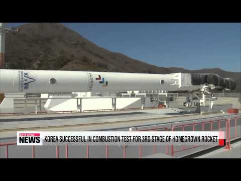 Korea completes ground combustion tests for 3rd stage of homegrown rocket