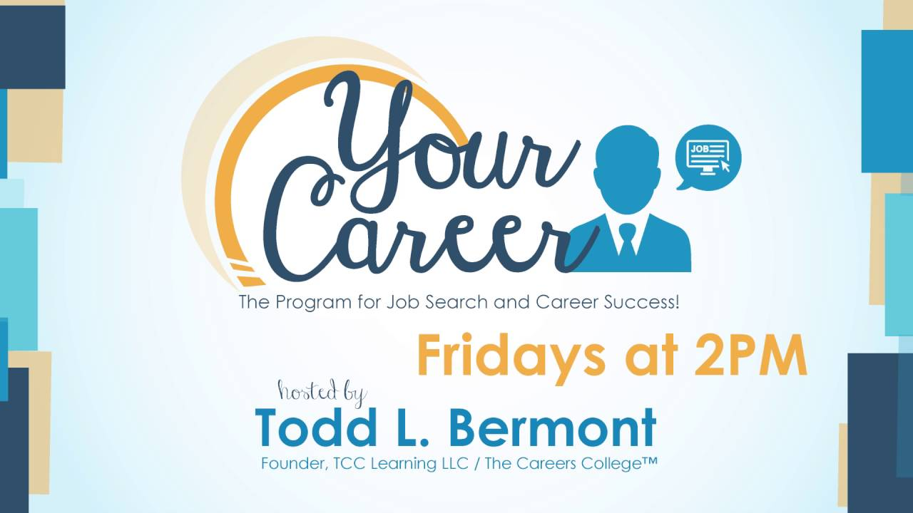 your career todd bermont discovering the ideal job 9 23 16 your career todd bermont discovering the ideal job