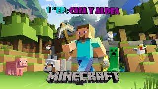 Minecraft - EP.1 Comenzando una nueva historia! :D