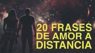 20 Frases de Amor a distancia | Relaciones complicadas ✈️
