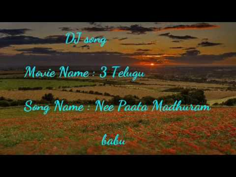 nee paata madhuram DJ song. Movie 3. Use earphones