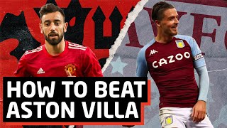 How To Beat Villa: STOP Jack Grealish   Manchester United vs Aston Villa Tactical Preview