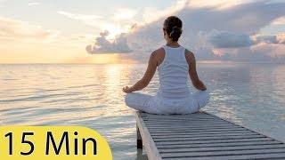 15 Minute Super Deep Meditation Music: Relax Mind Body, Inner Peace, Relaxing Music ☯2563