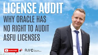 Why Oracle ASFU licenses are not part of any license audit
