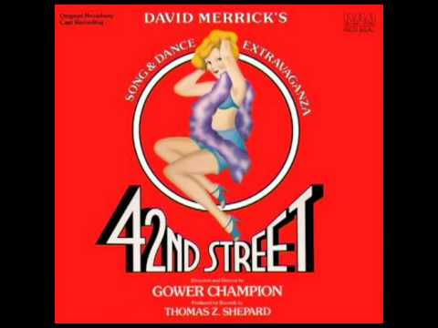 42nd Street (1980 Original Broadway Cast) - 8. Dames