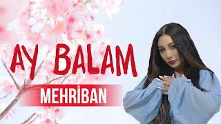 Mehriban - Ay Balam - ARB MUSIC