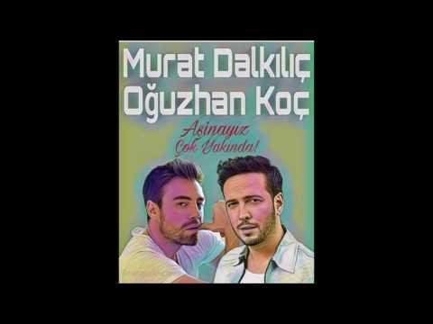 Murat Dalkılıç feat Oğuzhan Koç - Aşinayız - Yakında ! #Asinayiz