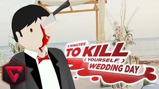 5 Minutos Para Matarte En El Dia De Tu Boda 5 Minutes To Kill Yourself Wedding Day