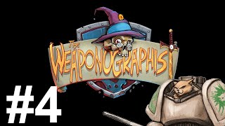 Weaponographist Gameplay - Episode 4 - Catch and Release