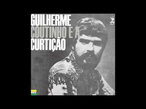 Guilherme Coutinho - LP Guilherme Coutinho e a Curtição - Album Completo/Full Album