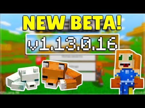 MCPE 1.13.0.16 BETA NEW Foxes Parity & Minecraft Pocket Edition Last Beta!?!?