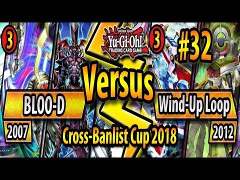 WOW.. BLOO-D (2007) vs. Wind-Up Loop (2012) - Cross-Banlist Cup 2018 - Match #32