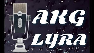 AKG LYRA USB Microphone Test / Review - The best budget USB condenser?