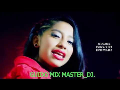 LA MEJOR CUMBIA ECUATORIANA 2019...VIDEO REMIX BY GUIDO MIX MASTER DJ.