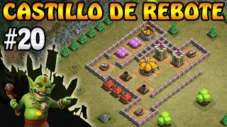 Castillo de Rebote | Campaña de Duendes #20 | Clash of Clans