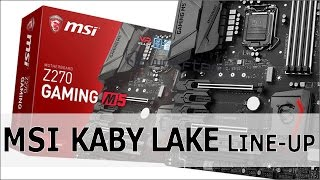 MSI Z270 Kaby Lake Mainboard Line-up (german)