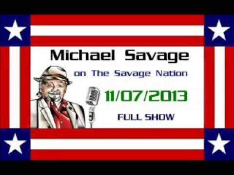 Michael Savage - The Savage Nation - November 7, 2013 - Full Show
