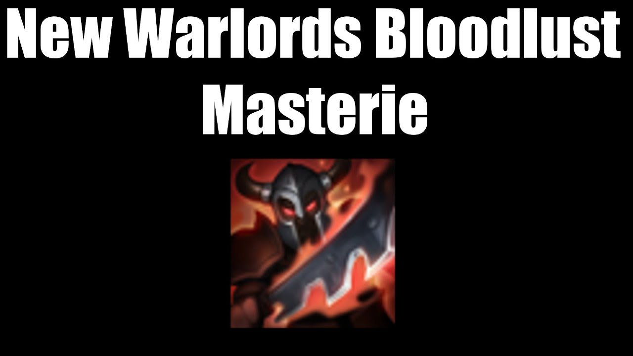 Warlords Bloodlust
