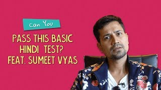 Can You Pass This Basic Hindi Test? Ft. Sumeet Vyas  | Ok Tested