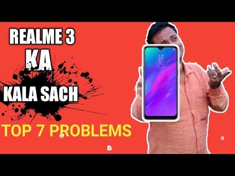 #Realme3 Realme 3 Ka Kala Saach   Realme 3 Top 7 Cons & Problems