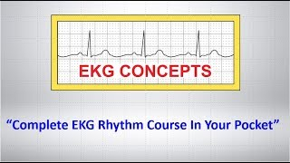 Complete EKG Course In Your Pocket