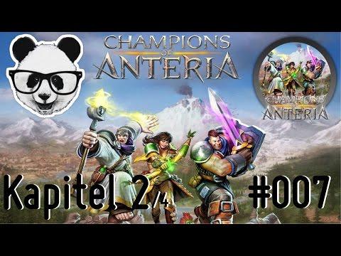 Champions of Anteria // 007 Besiegt den Anführer 2.0 |