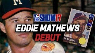 99 EDDIE MATHEWS DEBUT! The Lefty I Need?   MLB The Show 17 Diamond Dynasty Ranked Seasons
