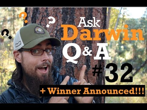 Ask Darwin Q&A #32 + GIVEAWAY WINNER ANNOUNCED!
