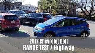 Range Test: 2017 Chevrolet Bolt EV in 100% Highway Driving