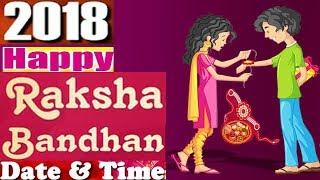 2018 Raksha Bandhan,Rakhri Festival  Rakhi Purnima, Date Time in India Purnima Tithi Raksha Bandhan