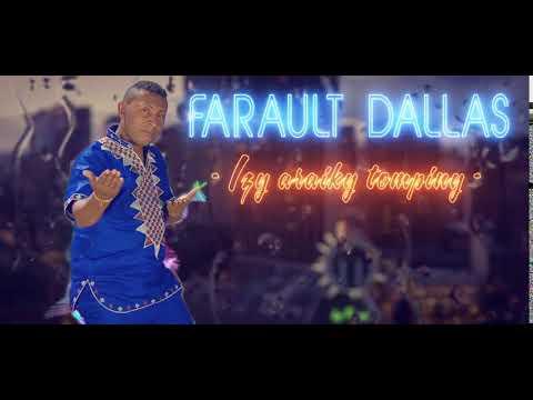 Farault Dallas- Izy araiky tompony (nouveauté Gasy)