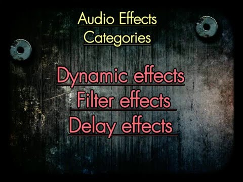 Audio Effects (with examples)