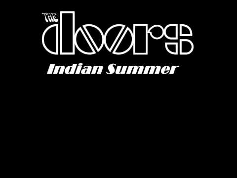 Indian Summer The doors, (Lyrics)