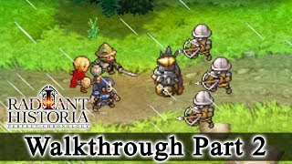Radiant Historia: Perfect Chronology Walkthrough Part 2: A Friends Death (HQ) No Commentary