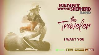 Kenny Wayne Shepherd - I Want You (The Traveler)