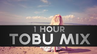 [1 HOUR] Tobu Mix (Progressive/Melodic House Mix)