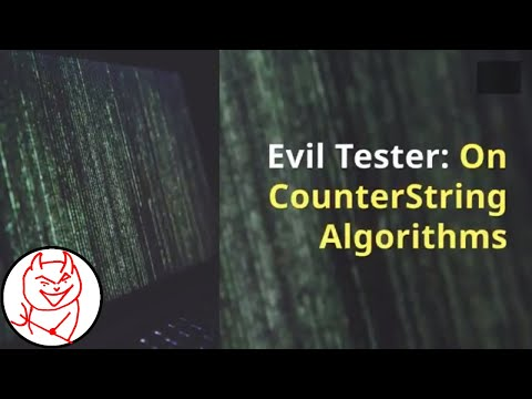 Counterstring algorithms for Software Testing Explained