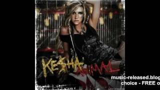 Dancing With Tears In My Eyes - Kesha - official song (Animal 2010)