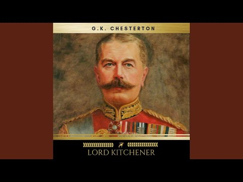 Chapter 1 - Lord Kitchener