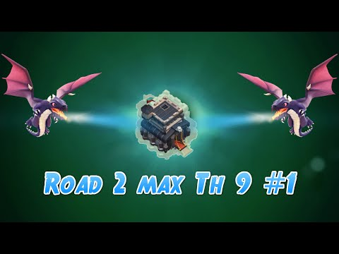 Road 2 Max TH 9 #1 - Long Way To Go - Clash Of Clans