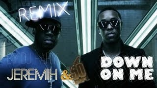 JEREMIH ft 50 CENT: Down on Me (2013, Tarraxa Rmx by Dj Hary)