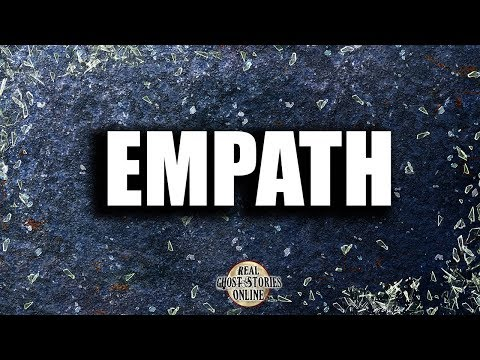 Empath | Ghost Stories, Paranormal, Supernatural, Hauntings, Horror
