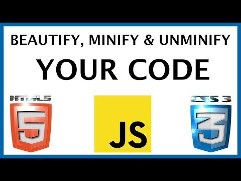 How To Beautify Your Code - Minify Your Code & Unminify Code - HTML | CSS | JavaScript