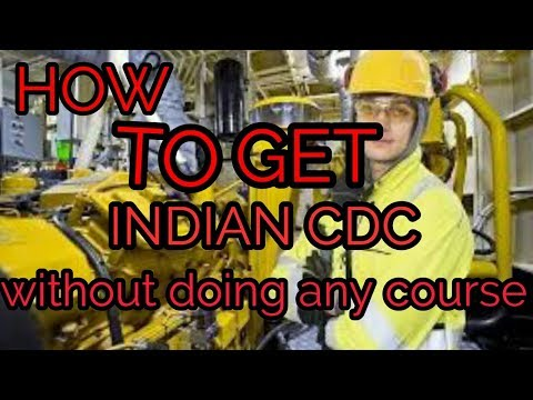 Merchant navy:How to get INDIAN CDC WITHOUT DOING ANY COURSE!!