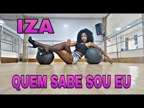 IZA - Quem Sabe Sou Eu Coreografia/Choreography