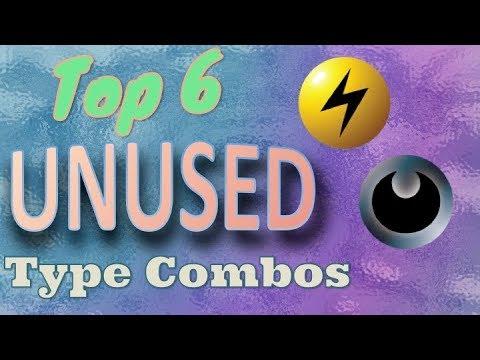Top 6 Unused Type Combinations in Pokemon